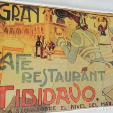 Collezionismo di affissi: CARTEL ÉPOCA POSTER PUBLICIDAD FACSIMIL 45CMX29C CAFE RESTAURANTE TIBIDABO RICARDO OPISSO 1905. Lote 99051355