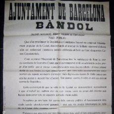 Coleccionismo de carteles: FACSIMIL DE 1978 DEL BANDO BANDOL DEL AYUNTAMIENTO DE BARCELONA PROCLAMACION REPUBLICA 1931 CARTEL. Lote 105128439