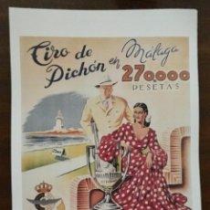 Coleccionismo de carteles: REPRODUCCION DE CARTEL TIRO DE PICHÓN EN MÁLAGA, 270.000 PESETAS. COPA DE ESPAÑA. LAMIGRANDE-051 ,5. Lote 117621035