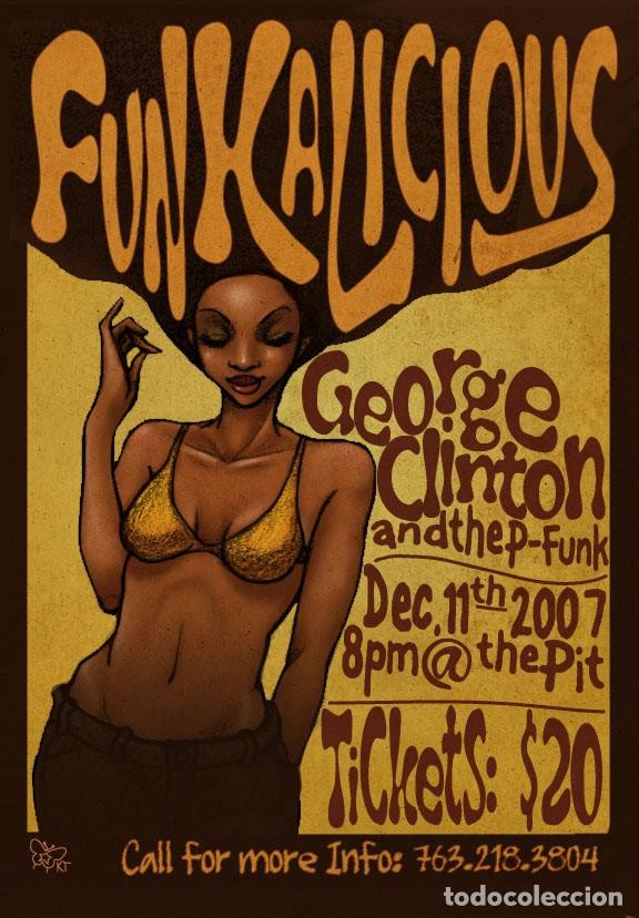 FUNCADELIC & GEORGE CLINTON - CONCERT GLASGOW UK 12-11-2007 !! CARTEL CONCIERTO 30X40 !! (Coleccionismo - Reproducciones de carteles)