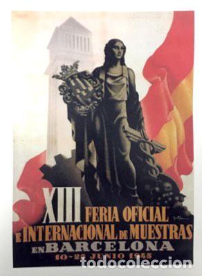 REPRODUCCION DE CARTEL XIII FERIA OFICIAL E INTERNACIONAL DE MUESTRAS BARCELONA. LAMIGRANDE-110 ,5 (Coleccionismo - Reproducciones de carteles)