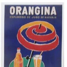 Coleccionismo de carteles: REPRODUCCION DE CARTEL ORANGINA, ESPUMOSO DE JUGO DE NARANJA. 43X29,7CM. LAMIGRANDE-122 ,5. Lote 222121000