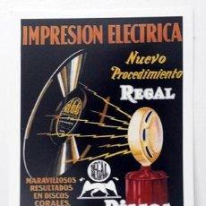 Colecionismo de cartazes: REPRODUCCION CARTEL IMPRESIÓN ELECTRICA NUEVO PROCEDIMIENTO DISCOS REGAL. LAMIGRANDE-155,5. Lote 175799830