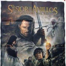 Coleccionismo de carteles: EL SEÑOR DE LOS ANILLOS. EL RETORNO DEL REY. PÓSTER. 2003. Lote 133236374