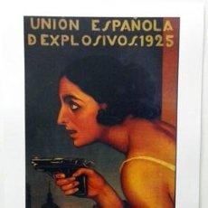 Collectionnisme d'affiches: REPRODUCCION DE CARTEL UNION ESPAÑOLA DE EXPLOSIVOS 1925. 24,5 X 41,3 CM. - LAMIGRANDE-305. Lote 137340266