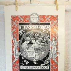 Coleccionismo de carteles: HOJAS SELECTAS . ENERO 1905 . BIBLIOTECA SALVAT . FACSIMIL . 64 X 44 CMS.. Lote 139448538