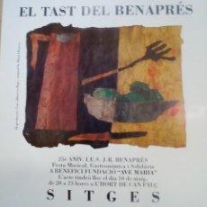 Coleccionismo de carteles: MIGUEL RASERO CARTEL DE EL TAST DEL BENAPRÉS, SITGES . Lote 140560942