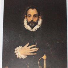 Collectionnisme d'affiches: REPRODUCCION CUADRO EL CABALLERO DE LA MANO EN EL PECHO DE EL GRECO. Lote 148555838