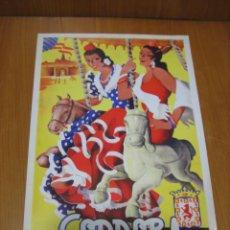 Coleccionismo de carteles: CARTEL FERIA DE CÓRDOBA. REPRODUCCIÓN COLECIONABLE . Lote 148582482