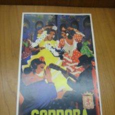 Coleccionismo de carteles: CARTEL FERIA DE CÓRDOBA. REPRODUCCIÓN COLECIONABLE . Lote 148582890