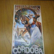 Coleccionismo de carteles: CARTEL FERIA DE CÓRDOBA. REPRODUCCIÓN COLECIONABLE . Lote 148583018