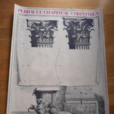 Coleccionismo de carteles: CARTEL / POSTER ARQUITECTURA CAPITEL CORINTIO / PERRAULT. Lote 148799585