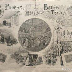 Coleccionismo de carteles: 1889 LÁMINA DEL SUPLEMENTO ARTISTICO. PRIMER BAILE DE TRAJES 59,4×42CM. Lote 155607046