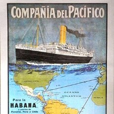 Colecionismo de cartazes: REPRODUCCION CARTEL PUBLICITARIO DE BARCO A COLOR. CIA. DEL PACIFICO PARA LA HABANA - CARTELBARCO-11. Lote 172690154