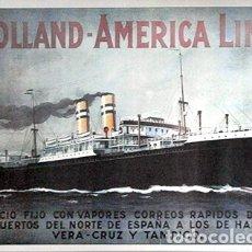 Colecionismo de cartazes: REPRODUCCION CARTEL PUBLICITARIO DE BARCO A COLOR. HOLLAND - AMERICA LINE - CARTELBARCO-20. Lote 172690982