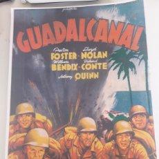 Coleccionismo de carteles: CARTEL DE PELÍCULA GUADALCANAL CINE. Lote 182574953