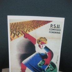 Coleccionismo de carteles: P.S.U. COMISSIO FEMENINA. NO TOLEREU CAP EMBOSCAT. CARTELLS CATALANS DE LA GUERRA CIVIL.. Lote 184171733