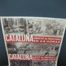 Coleccionismo de carteles: CATALUÑA VENCIÓ AL FASCISMO EN 24 HORAS. CARTELLS CATALANS DE LA GUERRA CIVIL. Lote 184180118