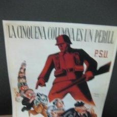 Coleccionismo de carteles: LA CINQUENA COLUMNA ES UN PERILL. P.S.U. CARTELLS CATALANS DE LA GUERRA CIVIL. Lote 184180455