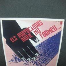 Coleccionismo de carteles: ELS PROVOCADORS DIUEN: NO FORMEU..L'EXERCIT POULAR. CARTELLS CATALANS DE LA GUERRA CIVIL. Lote 184180800
