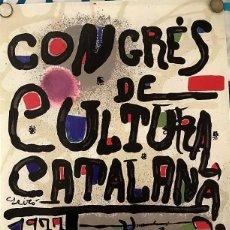 Coleccionismo de carteles: CARTEL DEL CONGRESO DE CULTURA CATALANA1977 MIRÓ. Lote 184251996