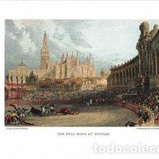 Coleccionismo de carteles: LITOGRAFIA (REPRODUCCION) SEVILLA, THE BULL-RING AT SEVILLE - REPLIT-086. Lote 189734078