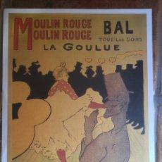 Coleccionismo de carteles: LA GOULUE MOULIN ROUGE TOLOUSE LAUTREC. Lote 193580181