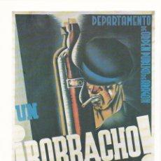 Collectionnisme d'affiches: * GUERRA CIVIL * ALCOHOLISMO * REPRODUCCIÓN CARTEL : DEPARTAMENTO ORDEN PÚBLICO ARAGÓN . Lote 194722758