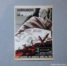 Coleccionismo de carteles: AMBULÀNCIES PER AL FRONT - CARTELLS CATALANS DE LA GUERRA CIVIL. Lote 198198067