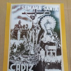 Coleccionismo de carteles: CARTEL REPRODUCCIÓN SEMANA SANTA DE CADIZ - SELECCIÓN DE IMÁGENES. Lote 202599011