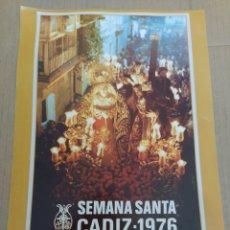 Coleccionismo de carteles: CARTEL REPRODUCCIÓN SEMANA SANTA DE CÁDIZ 1976-AFLIGIDOS. Lote 202599550