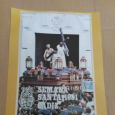 Coleccionismo de carteles: CARTEL REPRODUCCIÓN SEMANA SANTA DE CÁDIZ 1981-NAZARENO DEL AMOR. Lote 202599653