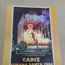 Coleccionismo de carteles: CARTEL REPRODUCCIÓN SEMANA SANTA DE CÁDIZ 1984-VIRGEN DE LA SOLEDAD DE VERA CRUZ. Lote 202600208