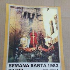 Coleccionismo de carteles: CARTEL REPRODUCCIÓN SEMANA SANTA DE CÁDIZ 1983-MEDINACELI. Lote 202600301