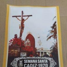 Coleccionismo de carteles: CARTEL REPRODUCCIÓN SEMANA SANTA DE CÁDIZ 1970-PASO TITULAR DEL PERDÓN. Lote 202600812