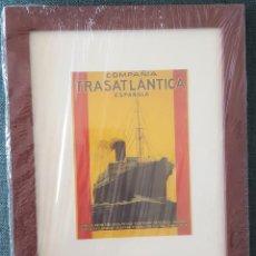Coleccionismo de carteles: CUADRO CON LAMINA QUE REPRODUCE EL CARTEL PUBLICITARIO DE LA COMPAÑIA TRASATLANTICA ESPAÑOLA. Lote 205566963