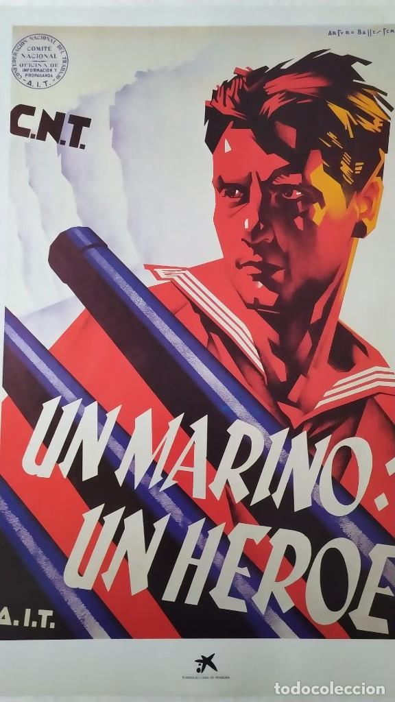 REPRODUCCIÓN DE CARTEL UN MARINO CNT GUERRA CIVIL ARTISTA ARTURO BALLESTER EXPOSICIÓN LA CAIXA 1986 (Coleccionismo - Reproducciones de carteles)