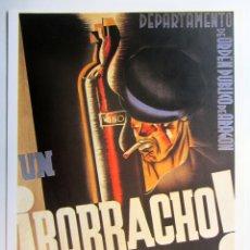 Collectionnisme d'affiches: UN BORRACHO ES UN PARÁSITO, ¡ELIMINÉMOSLE!. CARTEL GUERRA CIVIL. REPRODUCCIÓN.. Lote 216630087