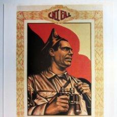 Colecionismo de cartazes: BUENAVENTURA DURRUTI (C.N.T - F.A.I.). CARTEL PROPAGANDA GUERRA CIVIL. REPRODUCCIÓN.. Lote 216633203