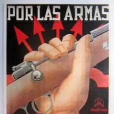 Collectionnisme d'affiches: POR LAS ARMAS, LA PATRIA, EL PAN Y LA JUSTICIA (FALANGE). CARTEL PROPAGANDA GUERRA CIVIL. REPRO. Lote 216633715