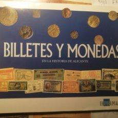 Collectionnisme d'affiches: BILLETES Y MONEDAS EN LA HISTORIA DE ALICANTE. Lote 223739861