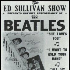 Collectionnisme d'affiches: THE BEATLES - ED SULLIVAN SHOW FEB 9TH 1964 !! CARTEL CONCIERTO 30X40 !!. Lote 233557655