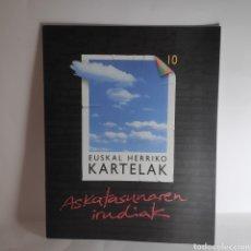 Collectionnisme d'affiches: EUSKAL HERRIKO KARTELAK ASKATASUNAREN IRUDIAK CARTELES PAÍS VASCO. Lote 233688380