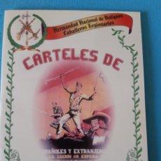 Coleccionismo de carteles: HERMANDAD NACIONAL DE ANTIGUOS CABALLEROS LEGIONARIOS.CARPETA QUE CONTIENE CARTELES DE LA LEGION. Lote 235496850