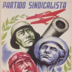 Coleccionismo de carteles: REPRODUCCIÓ CARTELL GUERRA CIVIL: PARTIDO SINDICALISTA – MANUEL MONLEÓN. Lote 236053405