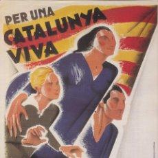 Coleccionismo de carteles: REPRODUCCIÓ CARTELL GUERRA CIVIL: LA LLIGA CATALANA, PER UNA CATALUNYA VIVA - MORELL. Lote 236192085