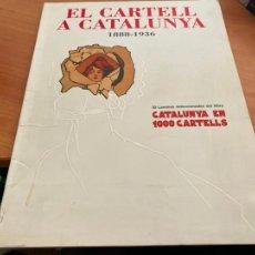 Coleccionismo de carteles: CATALUNYA EN 1000 CARTELLS 1888 1936 ORIGENS FINS A GUERRA CIVIL INCOMPLETO 27 DE 30 LAMINAS (AB-3). Lote 243583840
