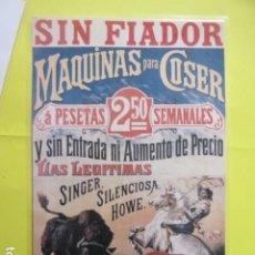 Coleccionismo de carteles: CARTEL REPRODUCCION PUBLICIDAD SINGER - TAMAÑO 27 X 42 CM COLECCION MAQUINAS COSER. Lote 244517310
