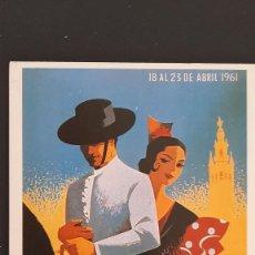 Coleccionismo de carteles: LOTE FA- POSTAL SEVILLA- CARTEL FERIA DE ABRIL 1961-JOSE ALVAREZ-- (1989). Lote 244861890