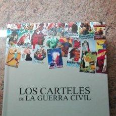 Coleccionismo de carteles: COLECCIÓN COMPLETA DE LOS CARTELES DE LA GUERRA CIVIL. Lote 245182245
